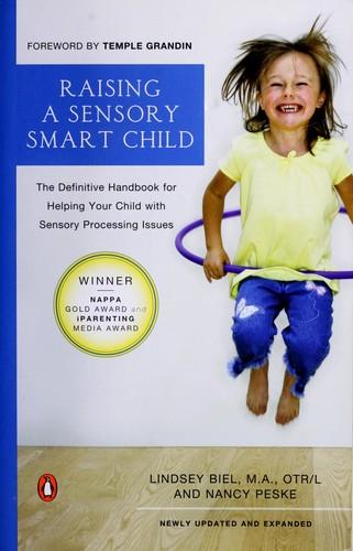 Download Raising a sensory smart child