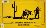 Lost Dutchman Recreation Site : interpretive plan by 