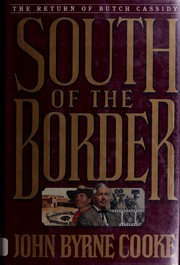 South of the border by John Byrne Cooke