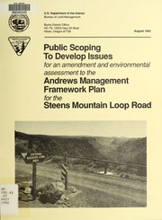 Public scoping to develop issues for an amendment and environmental assessment to the Andrews management framework plan for the Steens Mountain Loop Road recreation access planning area PDF