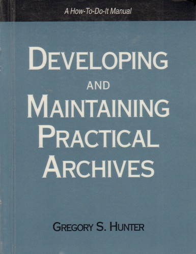 Download Developing and maintaining practical archives