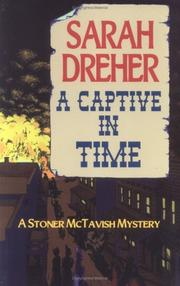 A Captive in Time (Stoner Mctavish Mystery) by Sarah Dreher