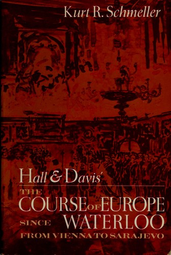 Hall & Davis' The course of Europe since Waterloo.