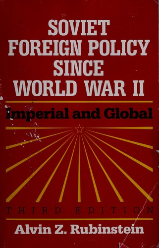 Download Soviet foreign policy since World WarII