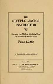 The steeple-jack's instructor by Clarence James Murray