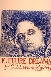 Cover of: Future Dreams by Carlos Antonio Llerena Aguirre