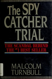 The spy catcher trial by Malcolm Turnbull