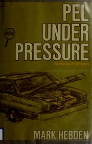 Pel under pressure by Mark Hebden