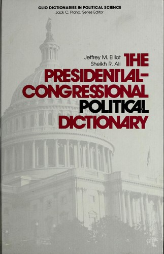 Download The Presidential-Congressional political dictionary