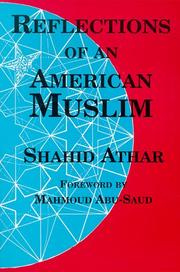 Reflections of an American Muslim by Shahid Athar