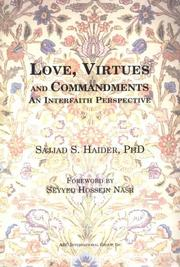 Love, virtues, and commandments by Sajjad S. Haider