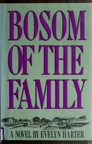 Bosom of the family by Evelyn Harter