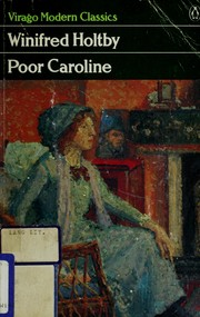 Cover of: Poor Caroline by Winifred Holtby