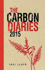 Cover of: The carbon diaries 2015 by Saci Lloyd