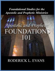 Cover of: Apostolic and Prophetic Foundations 101 by