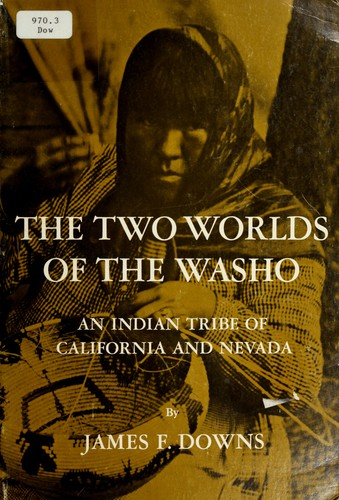The two worlds of the Washo