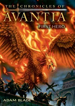 The chronicles of Avantia by Adam Blade