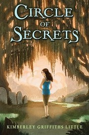 Cover of: Circle of secrets by Kimberley Griffiths Little