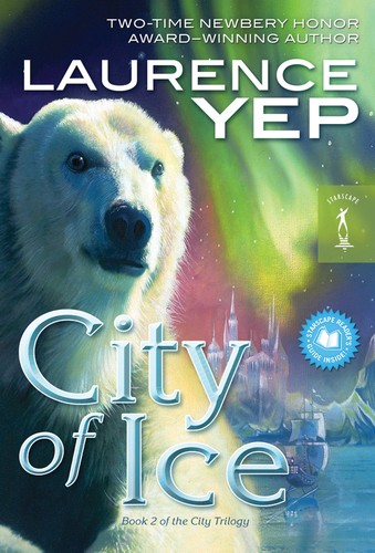 City of Ice by Laurence Yep