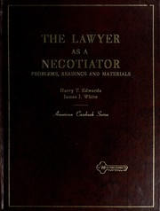 Problems, readings, and materials on the lawyer as a negotiator PDF