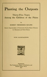 Planting the outposts, thirty-five years among the children of the plains PDF