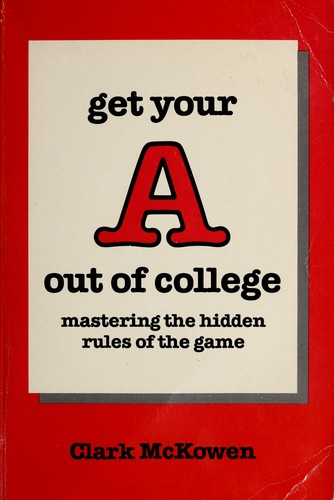 Download Get your A out of college