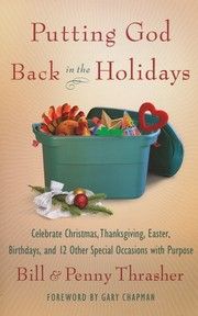 Cover of: Putting God back in the holidays by Bill Thrasher