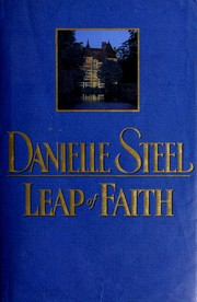 Cover of: Leap of faith by Danielle Steel
