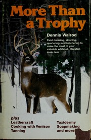 More than a trophy by Dennis Walrod