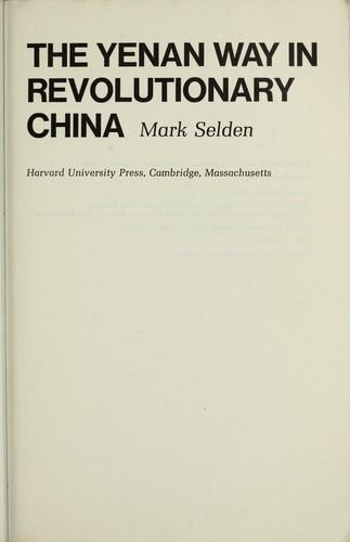 Yenan Way in Revolutionary China.