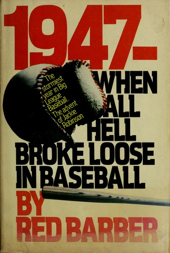 Download 1947, when all hell broke loose in baseball