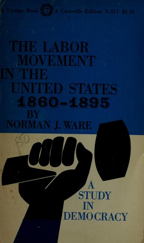 Download The labor movement in the United States, 1860-1895