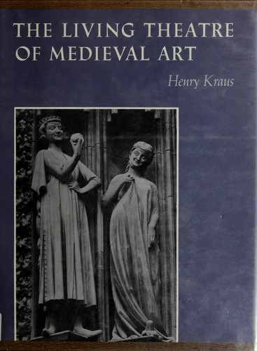 Download The living theatre of medieval art.