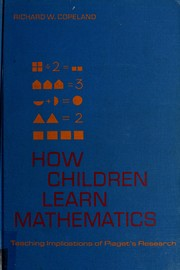 How children learn mathematics by Richard W. Copeland
