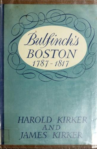 Download Bulfinch's Boston, 1787-1817