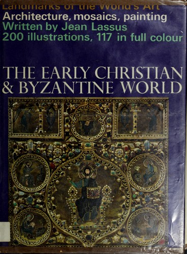 The early Christian and Byzantine world.