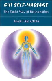 Chi Self-Massage by Mantak Chia