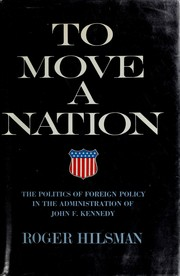 To move a nation by Roger Hilsman