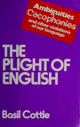 The Plight of English