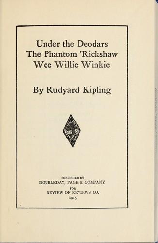 Download Under the deodars, The phantom 'rickshaw, Wee Willie Winkie.