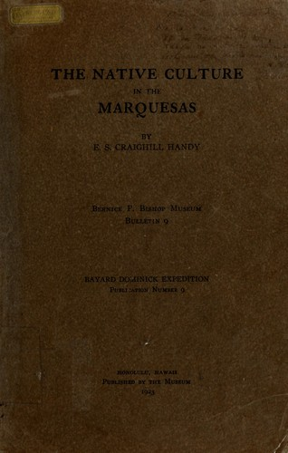 The native culture in the Marquesas