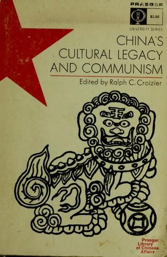 Download China's cultural legacy and communism.
