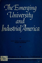The emerging university and industrial America by Hugh Hawkins