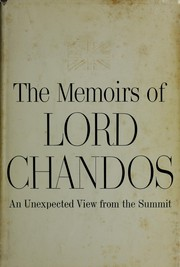 The Memoirs of Lord Chandos by Chandos, Oliver Lyttelton Viscount
