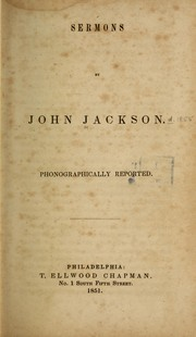 Sermons, phonographically reported by Jackson, John