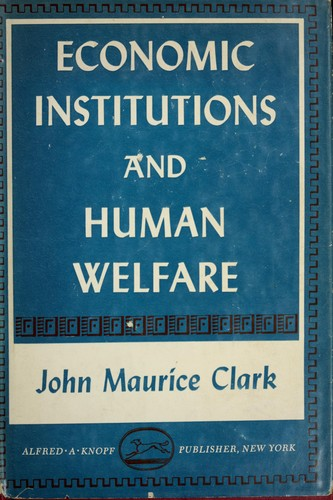 Economic institutions and human welfare.