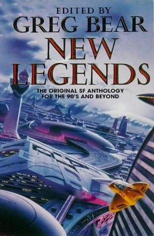 New Legends by Greg Bear