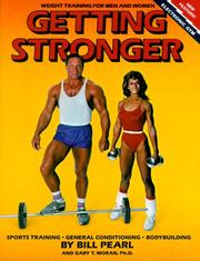 Cover of: Getting stronger by Bill Pearl