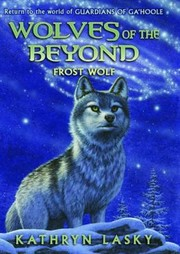 Cover of: Frost wolf by Kathryn Lasky