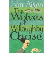 Cover of: Wolves of Willoughby Chase by
